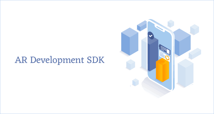 7 Best AR Development SDKs of 2020