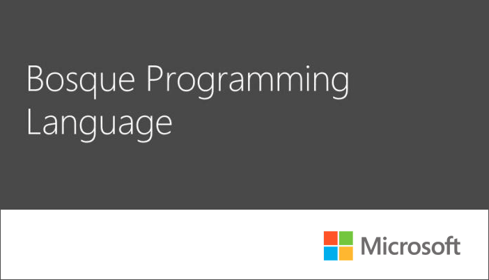 Bosque: New programming language from Microsoft