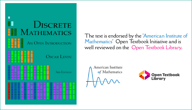 An open source book by Oscar Levin: Third Edition of Discrete Mathematics