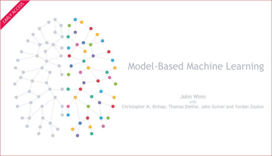 Free early book on Model-Based Machine Learning