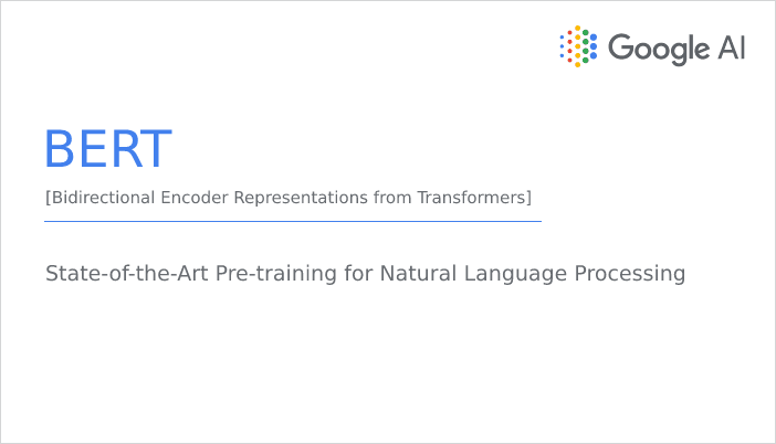 BERT: State-of-the-Art Pre-training for NLP